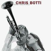 When I Fall In Love by Chris Botti