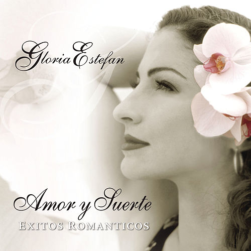 Play & Download Amor Y Suerte:... by Gloria Estefan | Napster