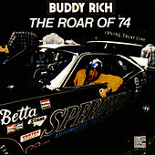 Play & Download The Roar Of 74 by Buddy Rich | Napster