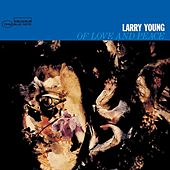 Of Love and Peace by Larry Young