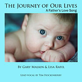 The Journey of Our Lives by Gary Malkin