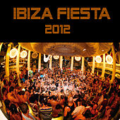Play & Download Ibiza Fiesta 2012 by Various Artists | Napster