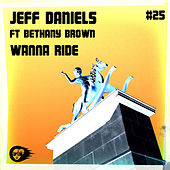 Play & Download Wanna Ride by Jeff Daniels | Napster