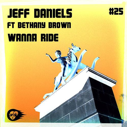 Wanna Ride by Jeff Daniels