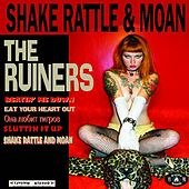 Play & Download 'Shake Rattle and Moan' by The Ruiners (1) | Napster
