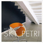 Play & Download Hotel Skt. Petri - Edition Bar Rouge (Cafe Ibiza Del Hotel Mar Buddha Costes Bar) by Various Artists | Napster