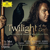 Play & Download Twilight Of The Gods - The Ultimate Wagner Ring Collection by Various Artists | Napster
