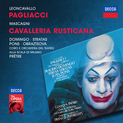 Play & Download Leoncavallo: Pagliacci; Mascagni: Cavalleria Rusticana by Various Artists | Napster