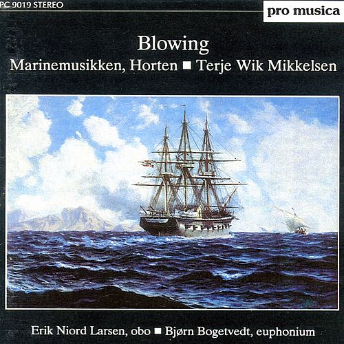 Play & Download Blowing by The Royal Norwegian Navy Band | Napster