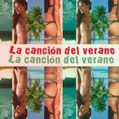 Play & Download La Canción del Verano by Various Artists | Napster