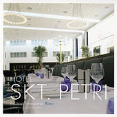 Play & Download Hotel Skt. Petri - Edition Brasserie Bleu (Cafe Ibiza Del Hotel Mar Buddha Costes Bar) by Various Artists | Napster