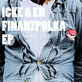 Play & Download Finanzpolka by Icke & Er | Napster