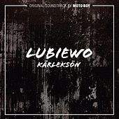 Original Soundtrack to Lubiewo-Kärleksön by Moto Boy
