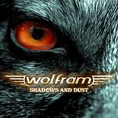 Play & Download Shadows And Dust by Wolfram | Napster