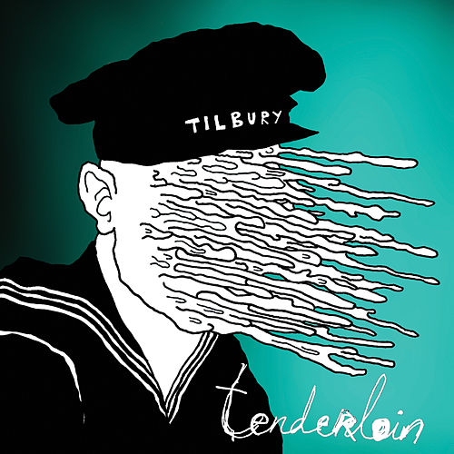 Play & Download Tenderloin by Tilbury | Napster