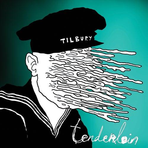 Tenderloin by Tilbury