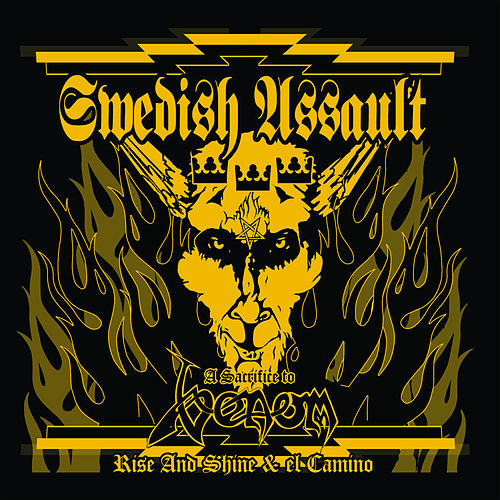 Swedish Assault – A Sacrifice to Venom by Rise And Shine