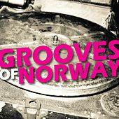 Play & Download Grooves of Norway by Various Artists | Napster