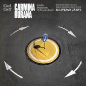 Play & Download Carl Orff: Carmina Burana by Kristjan Järvi | Napster