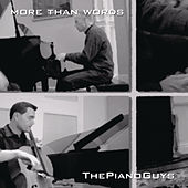 Play & Download More Than Words by The Piano Guys | Napster