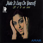 Make It Easy On Yourself (Sitam) by Amar