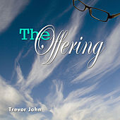 Play & Download The Offering by Trevor John | Napster