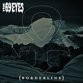Play & Download Borderline by The 69 Eyes | Napster