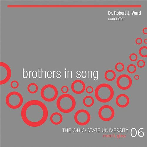 Brothers in Song by Ohio State University Men's Glee Club