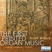 Play & Download The First Printed Organ Music by Various Artists | Napster