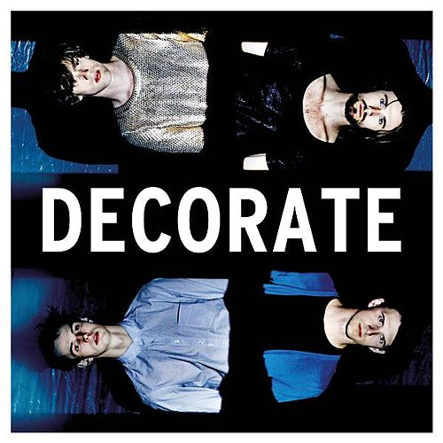 Play & Download Decorate by Between Borders | Napster
