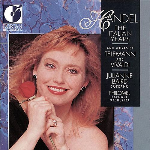 Handel, G.F.: Vocal Music (The Italian Years) by Julianne Baird