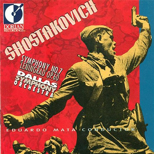 Play & Download Shostakovich, D.: Symphony No. 7 by Dallas Symphony Orchestra | Napster