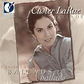 Play & Download LaRue, Custer: Ballads by Custer LaRue | Napster