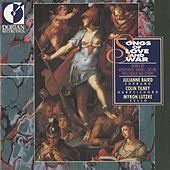 Songs of Love and War (Italian Dramatic Songs of the 17th and 18th Centuries) von Various Artists