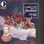 Play & Download Frescobaldi, G.: Harpsichord Music by Colin Tilney | Napster