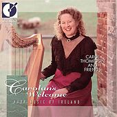 Play & Download Ireland Carol Thompson: Carolan's Welcome by Carol Thompson | Napster