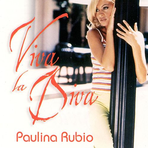 Play & Download Viva La Diva by Paulina Rubio | Napster