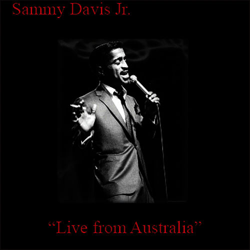 Live From Australia by Sammy Davis, Jr.