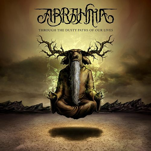 Play & Download Through the Dusty Paths of Our Lives by Abrahma | Napster