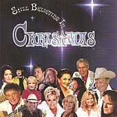 Play & Download Still Believing In Christmas by Various Artists | Napster