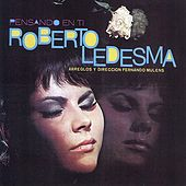Play & Download Pensando en Ti by Roberto Ledesma | Napster
