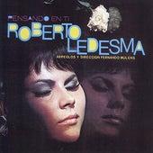 Pensando en Ti by Roberto Ledesma