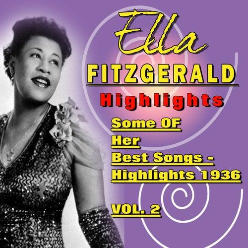 Play & Download Ella Fitzgerald   Highlights 1936,  Vol. 2 by Ella Fitzgerald | Napster