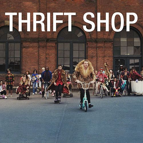 Thrift Shop (feat. Wanz) by Macklemore & Ryan Lewis