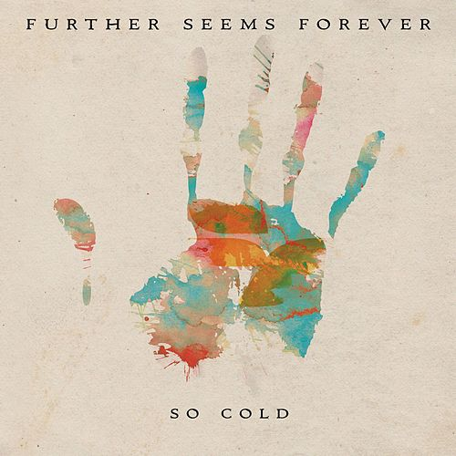 So Cold by Further Seems Forever