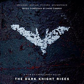The Dark Knight Rises by Hans Zimmer