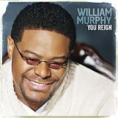 Play & Download You Reign by William Murphy | Napster