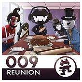 Play & Download Monstercat 009 - Reunion by Various Artists | Napster