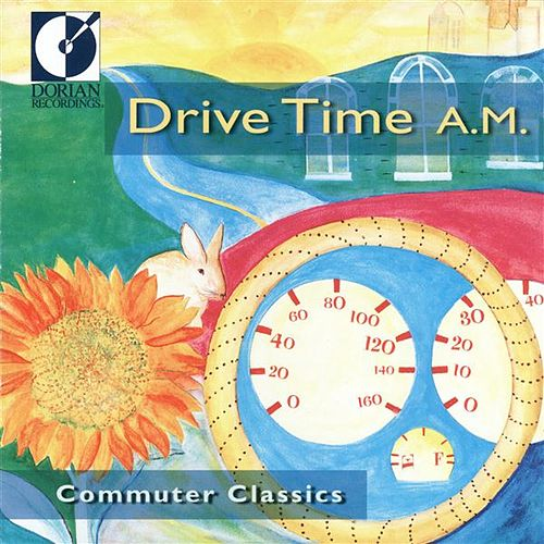 Play & Download Drive Time A.M. (Commuter Classics) by Various Artists | Napster
