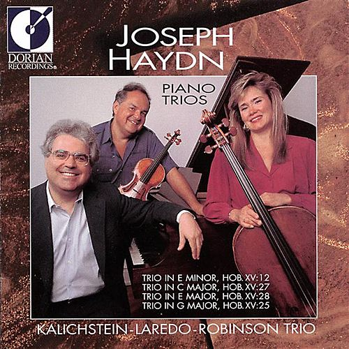 Haydn, F.J.: Keyboard Trios  Nos. 12, 25, 27, 28 by The Kalichstein-Laredo-Robinson Trio